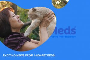 Exciting news from 1-800-PetMeds!